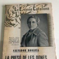 Libros antiguos: LA PRESO DE LES DONES. Lote 185978765