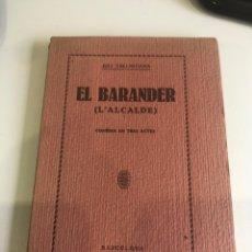 Libros antiguos: EL BARANDER. Lote 185981981