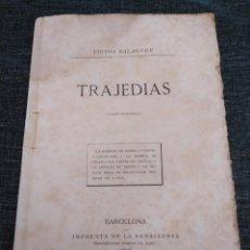 Libros antiguos: TRAJEDIAS - EDICIÓN ELZAVIRIANA - VICTOR BALAGUER (1876) - IMPRENTA DE LA RENAIXENSA. Lote 186161232