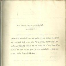 Libros antiguos: 1261.- DON JAUME LO CONQUISTADOR -SERAFI PITARRA - OBRA SATIRICA EROTICO PORNOGRAFICA CLANDESTINA. Lote 187193542