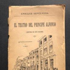 Libros antiguos: 1892 EL TEATRO DEL PRINCIPE ALFONSO - MADRID - SEPULVEDA, ENRIQUE. Lote 187197503
