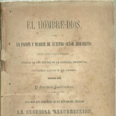 Libros antiguos: 1261.- SEVILLA 1869- EL HOMBRE DIOS O SEA LA PASION Y MUERTE DE NUESTYRO SEÑOR JESUCRISTO. Lote 187198470