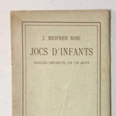 Libros antiguos: JOCS D'INFANTS. - MEIFREN ROIG, J.. Lote 123216679