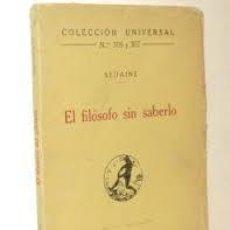 Libros antiguos: EL FILOSOFO SIN SABERLO. SEDAINE. . Lote 189331770