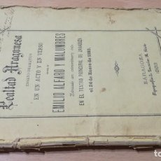 Libros antiguos: LEALTAD ARAGONESA. ENSAYO DRAMÁTICO. EMILIO ALFARO MALUMBRES. TEATRO PRINCIPAL ZARAGOZA 1883 ARAGON. Lote 189909961
