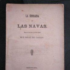 Libros antiguos: OBRA RARA DE RAFAEL DEL CASTILLO (1864): LA SERRANA DE LAS NAVAS - DRAMA EN TRES ACTOS. Lote 190031433