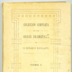 Libros antiguos: VALENCIA, EDUARDO ESCALANTE. OBRAS DRAMATICAS. COLECCION COMPLETA. 1922. Lote 190464587