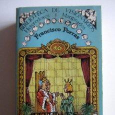 Libros antiguos: TITELLES. TEATRO POPULAR. FRANCISCO PORRAS. BIBLIOTECA DE VISIONARIOS HETERODOXOS Y MARGINADOS.. Lote 191717542