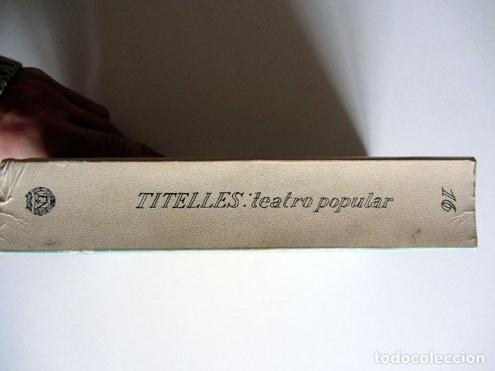 Libros antiguos: Titelles. Teatro popular. Francisco Porras. Biblioteca de visionarios heterodoxos y marginados. - Foto 3 - 191717542