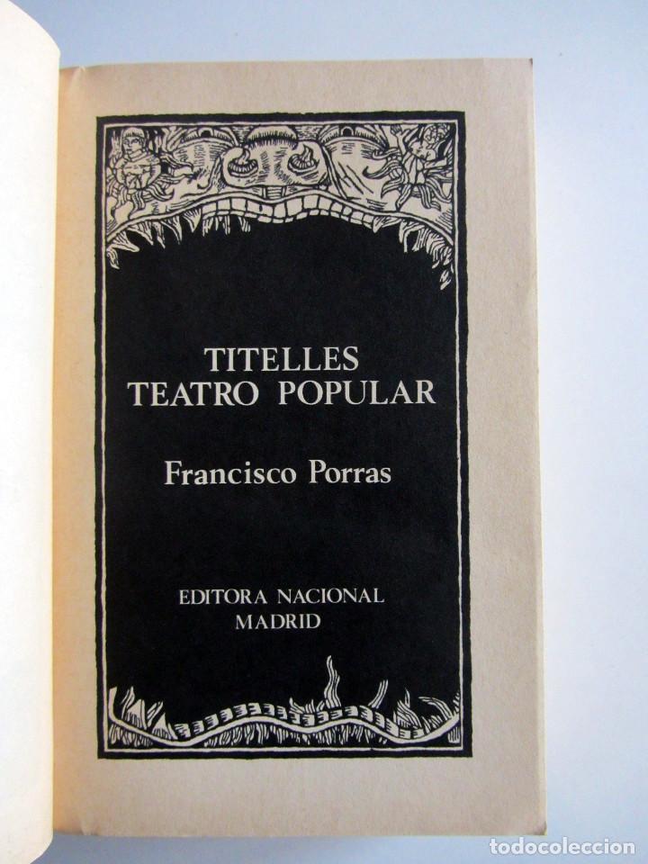 Libros antiguos: Titelles. Teatro popular. Francisco Porras. Biblioteca de visionarios heterodoxos y marginados. - Foto 5 - 191717542