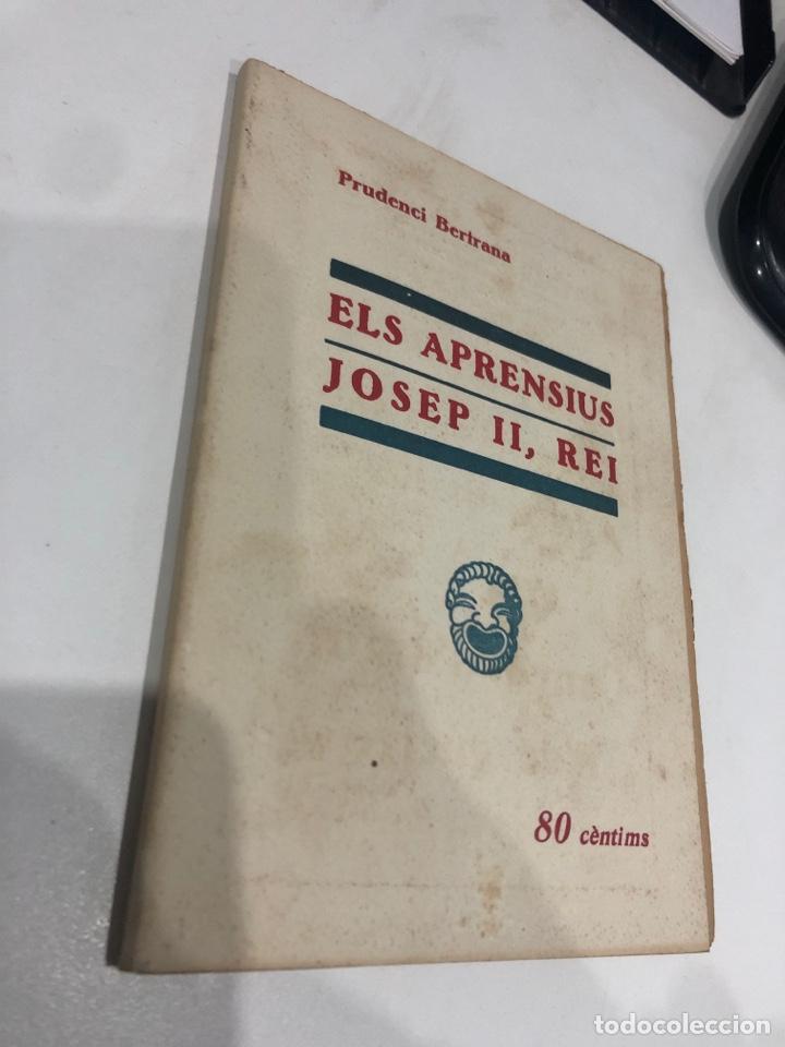 Libros antiguos: Els aprensius josep II, rei - Foto 2 - 191823881