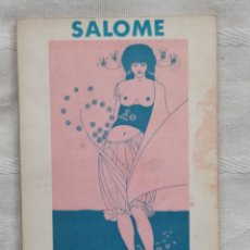 Libros antiguos: SALOME. OSCAR WILDE SALOME EDIT LUMEN BARCELONA 1971 TRADUCCION PERE GIMFERRER COLECCION PALABRA MEN. Lote 192331366