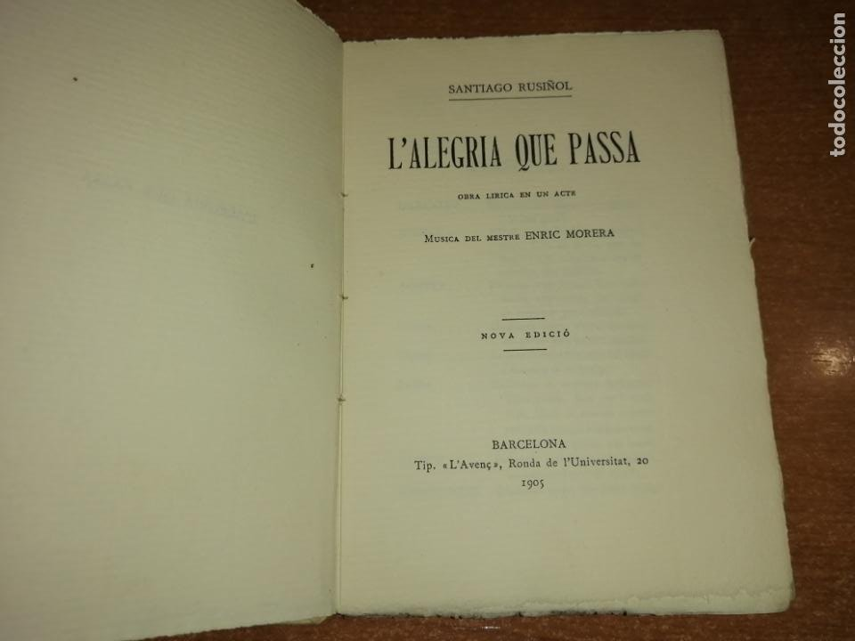 Libros antiguos: LALEGRIA QUE PASSA. SANTIAGO RUSIÑOL. 1905 - Foto 2 - 192775836