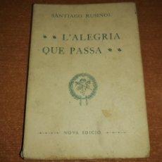 Libros antiguos: L'ALEGRIA QUE PASSA. SANTIAGO RUSIÑOL. 1905. Lote 192775836