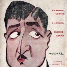 Libros antiguos: MAETERLINCK . MONNA VANNA (NOVELA CÓMICA, 1919). Lote 192886987