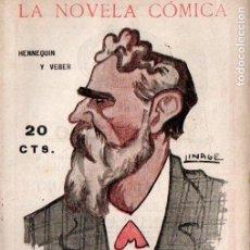 Libros antiguos: HENNEQUIN Y VEBER . LA PRESIDENTA (NOVELA CÓMICA, 1918) INTONSO. Lote 192887091