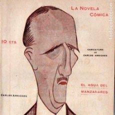 Libros antiguos: CARLOS ARNICHES . EL AGUA DEL MANZANARES (NOVELA CÓMICA, 1918) INTONSO. Lote 192887177