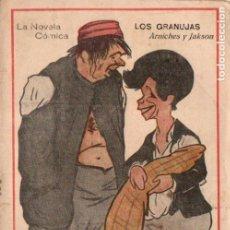Libros antiguos: ARNICHES Y JACKSON . LOS GRANUJAS (NOVELA CÓMICA, 1917) ZARZUELA. Lote 192887401