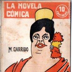 Libros antiguos: GARRIDO . EL GITANILLO (NOVELA CÓMICA, 1917) . Lote 192887498