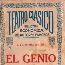 Libros antiguos: SERAFÍN Y JOAQUÍN ÁLVAREZ QUINTERO . EL GENIO ALEGRE (BUENOS AIRES, 1925). Lote 192887822