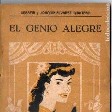 Libros antiguos: SERAFÍN Y JOAQUÍN ÁLVAREZ QUINTERO . EL GENIO ALEGRE (BIBLIOTECA TEATRAL, C. 1920). Lote 192888057
