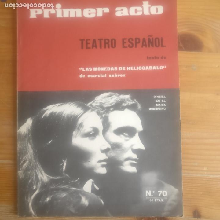 PRIMER ACTO. Nº 70 TEATRO ESPAÑOL. MARCIAL SUAREZ. (Libros antiguos (hasta 1936), raros y curiosos - Literatura - Teatro)