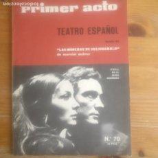 Libros antiguos: PRIMER ACTO. Nº 70 TEATRO ESPAÑOL. MARCIAL SUAREZ. . Lote 193620412