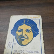 Libros antiguos: CUANDO FLOREZCAN LOS ROSALES. EDUARDO MARQUINA. EL TEATRO MODERNO. AÑO V. 14-XII-1929. Nº 225.. Lote 193700767