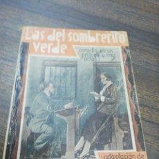 Libros antiguos: LAS DEL SOMBRERO VERDE. GERMANA Y ALBERTO ACREMANT. LA FARSA. AÑO VI. DICIEMBRE DE 1932. Nº 277.. Lote 193701422