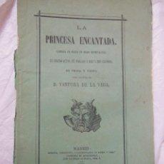 Libros antiguos: LA PRINCESA ENCANTADA. COMEDIA DE MAGIA ..., EN PROSA Y EN VERSO. 1875. Lote 193718990