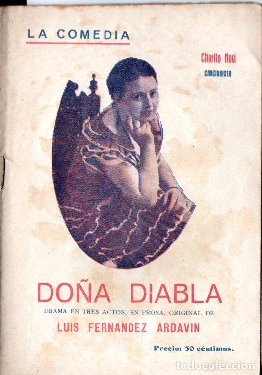 LUIS FERNÁNDEZ ARDAVIN : DOÑA DIABLA (LA COMEDIA, 1925) (Libros antiguos (hasta 1936), raros y curiosos - Literatura - Teatro)