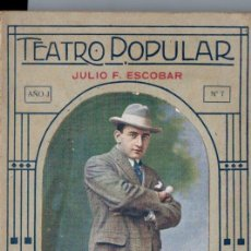 Libros antiguos: JULIO F. ESCOBAR : QUÉ PICHINCHA (TEATRO POPULAR, BUENOS AIRES, 1919). Lote 193740971