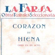 Libros antiguos: GONZÁLEZ PULIDO : CORAZÓN DE HIENA (LA FARSA, BUENOS AIRES, 1928). Lote 193741196
