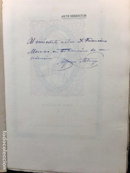 Libros antiguos: Alfonso Arteaga Pereira. Arte Redentor. Dedicatoria Autógrafa. Dirigida y Ornamentada por.., 1912. - Foto 2 - 194062503