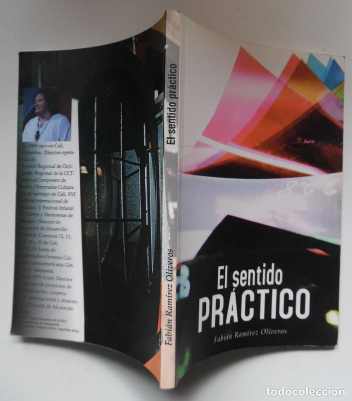 EL SENTIDO PRÁCTICO, POR EL ACTOR Y DIRECTOR TEATRAL FABIÁN RAMÍREZ. ALCARAVÁN TEATRO. COLOMBIA (Libros antiguos (hasta 1936), raros y curiosos - Literatura - Teatro)