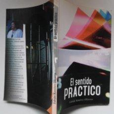 Libros antiguos: EL SENTIDO PRÁCTICO, POR EL ACTOR Y DIRECTOR TEATRAL FABIÁN RAMÍREZ. ALCARAVÁN TEATRO. COLOMBIA. Lote 194098673