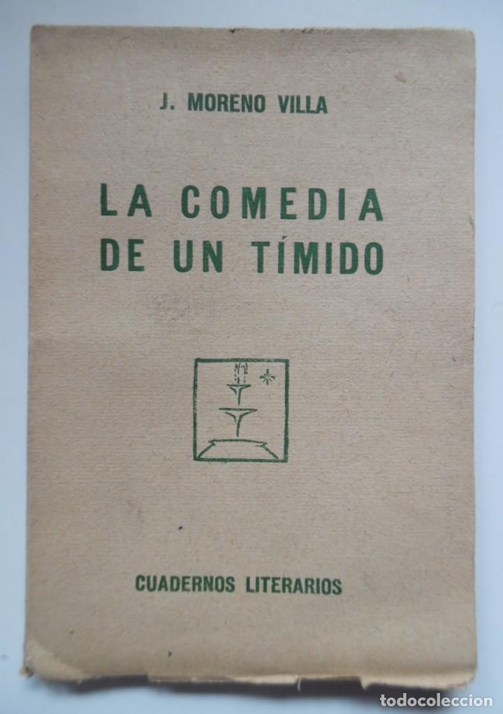 Libros antiguos: La comedia de un tímido de José Moreno Villa. 1ª ed. 1924, intonso. Retrato de Vázquez Díaz - Foto 3 - 194098953