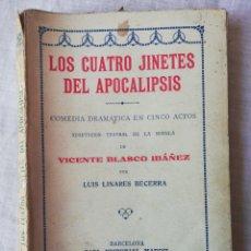 Libros antiguos: LOS CUATRO JINETES DEL APOCALIPSIS, EDITORIAL MAUCCI, 5 ACTOS. Lote 194114193