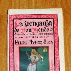 Libros antiguos: MUÑOZ SECA, PEDRO. LA VENGANZA DE DON MENDO : CARICATURA DE TRAGEDIA EN CUATRO JORNADAS, ORIGINAL, E. Lote 194120267