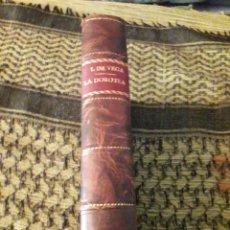 Libros antiguos: LOPE DE VEGA. LA DOROTEA. EDICION DE 1913.. Lote 194129203