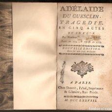 Libros antiguos: ADELAIDE DE GUESCLIN, TRAGEDIE EN CINQ ACTES - PAR MONFIEUR DE VOLTAIRE. - 1.778.. Lote 194253662
