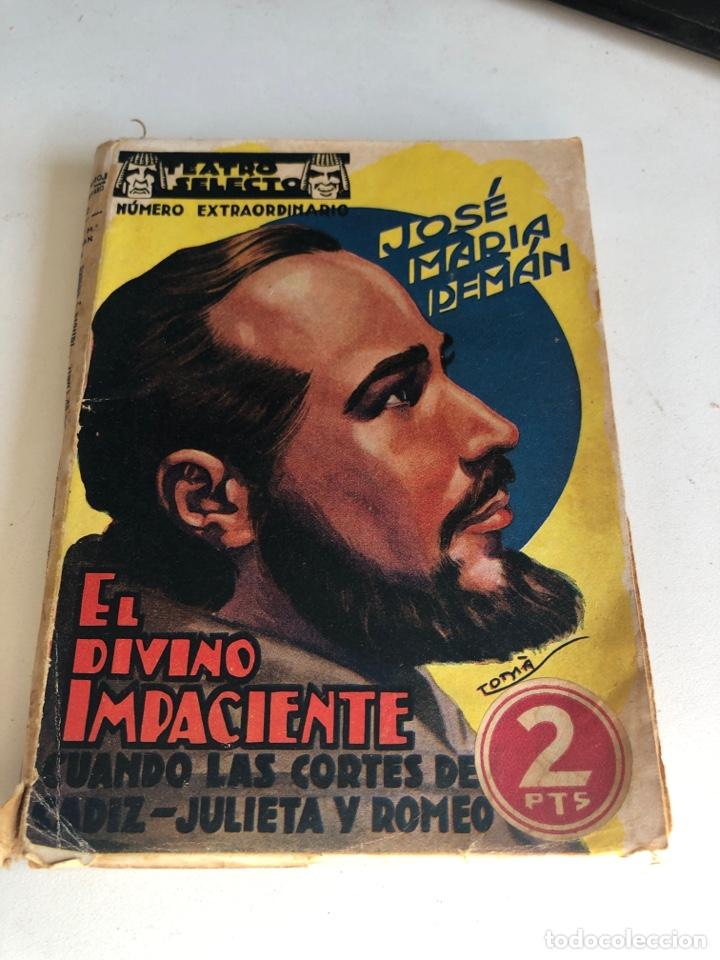 EL DIVINO IMPACIENTE (Libros antiguos (hasta 1936), raros y curiosos - Literatura - Teatro)