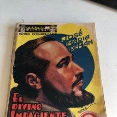 Libros antiguos: EL DIVINO IMPACIENTE. Lote 194406736