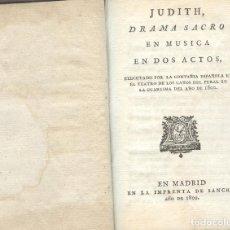 Libros antiguos: JUDITH DRAMA SACRO EN MUSICA EN DOS ACTOS. Lote 194496001