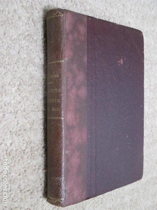 Libros antiguos: La Ermita, la fuente y el río, de Eduardo Marquina, 1927 - Foto 2 - 194558651