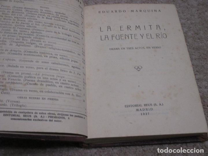 LA ERMITA, LA FUENTE Y EL RÍO, DE EDUARDO MARQUINA, 1927 (Libros antiguos (hasta 1936), raros y curiosos - Literatura - Teatro)