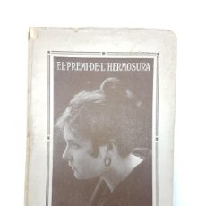 Libros antiguos: EL PREMI DE L'HERMOSURA ( J.BURGAS ) COMEDIA DOS ACTES ( TEATRE INTONSO ). Lote 194700831