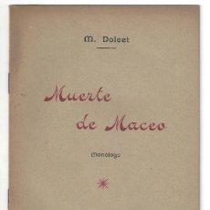 Libros antiguos: MUERTE DE MACEO, MONÓLOGO. M. DOLCET. HERMENEGILD GOULA. BARCELONA- 1897. Lote 194718162