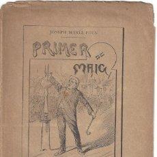 Libros antiguos: PRIMER DE MAIG. JOSEPH MARÍA POUS. MONÓLECH CÓMICH. TEATRO ROMEA. BARCELONA- 1891. Lote 194719710