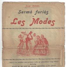 Libros antiguos: SERMÓ FURIÓS DE LES MODES. JOSEP ROBREÑO. MONÒLEG. BARCELONA- 180?. Lote 194720523
